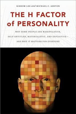 H Factor of Personality By Lee, Kibeom